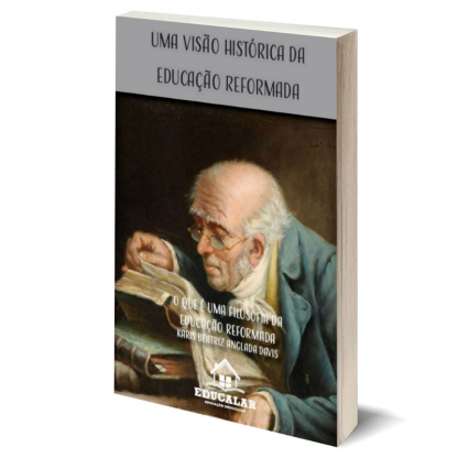 eBook 5 - O que é Uma Filosofia da Educação Reformada