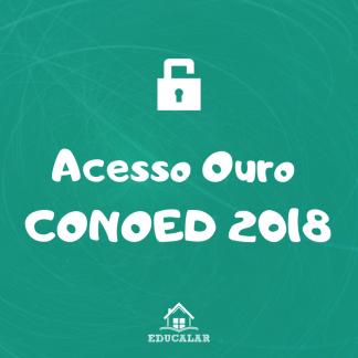 Acesso Ouro CONOED 2018