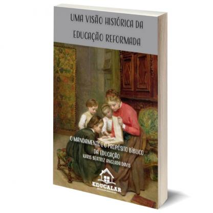 eBook 7 - O Mandamento e o Propósito Bíblico da Educação